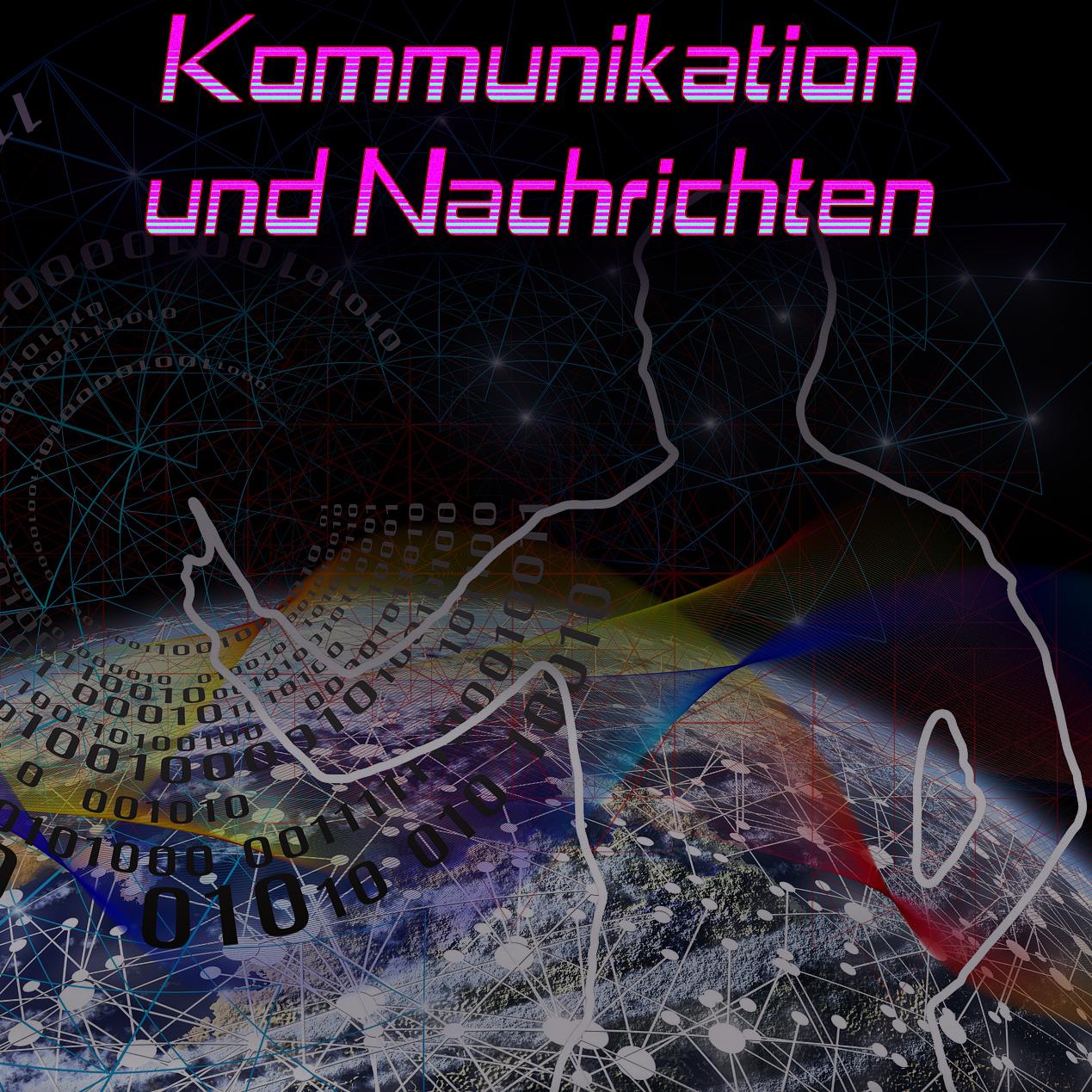 Kommunikation und Nachrichten