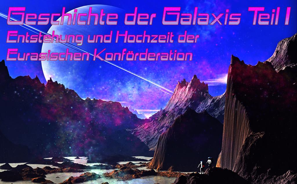 Die Geschichte der Galaxis, Teil I