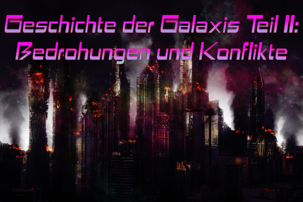 Die Geschichte der Galaxis, Teil II